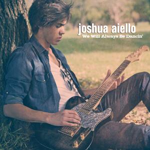 Joshua Aiello Always Be Dancin'